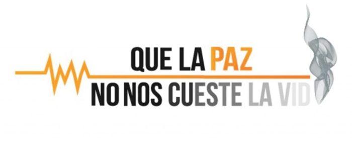 Que-la-paz-no-nos-cueste-la-vida-02-1024x410
